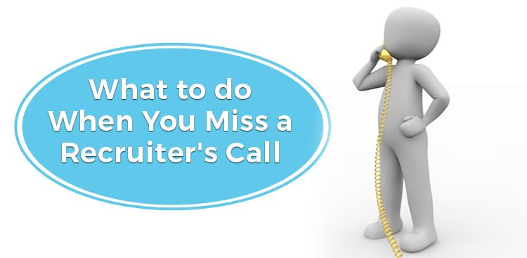 What to do When You Miss a Recruiter's Call