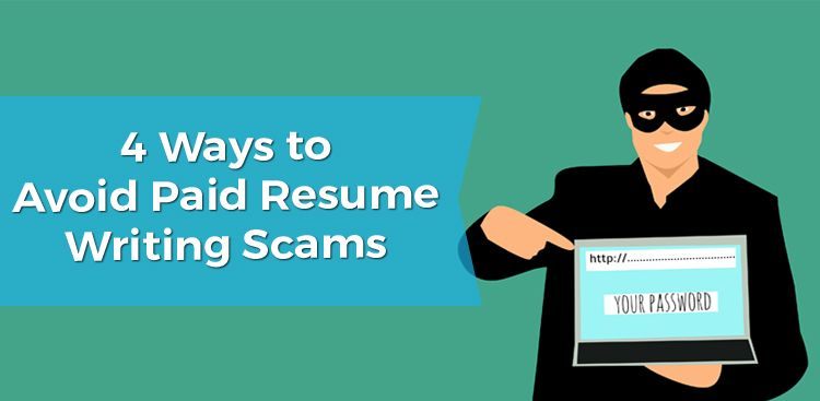 4 Ways to Avoid Paid Resume Writing Scams
