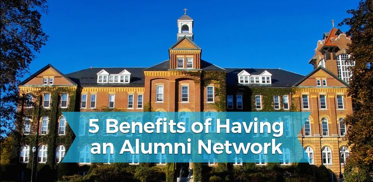 5 Benefits of Having an Alumni Network