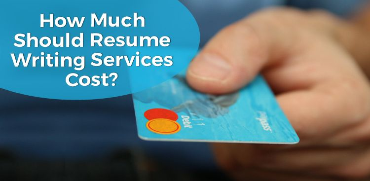 Resume Writing Service Costs [Entry, Mid, & Executive]