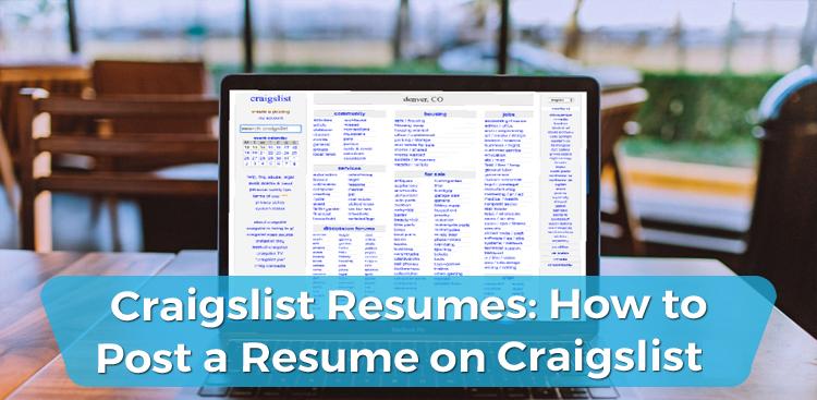 Craigslist Resumes: How to Post a Resume on Craigslist?