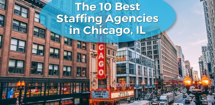 The 10 Best Staffing Agencies in Chicago, IL