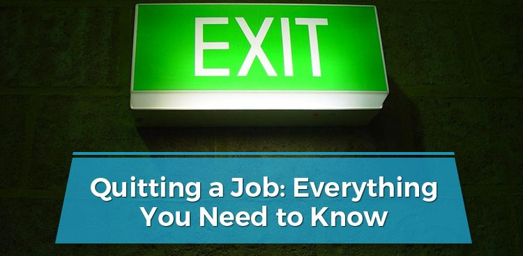 Quitting a Job: Everything You Need to Know