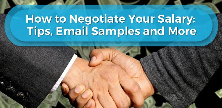 How to Negotiate Your Salary: Tips, Email Samples, & More