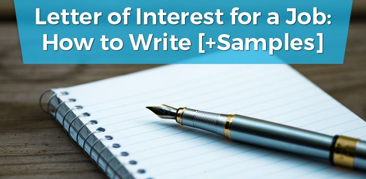 Letter of Interest for a Job: How To Write [+ Samples]