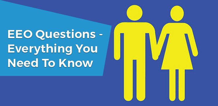 EEO Questions - Everything You Need to Know