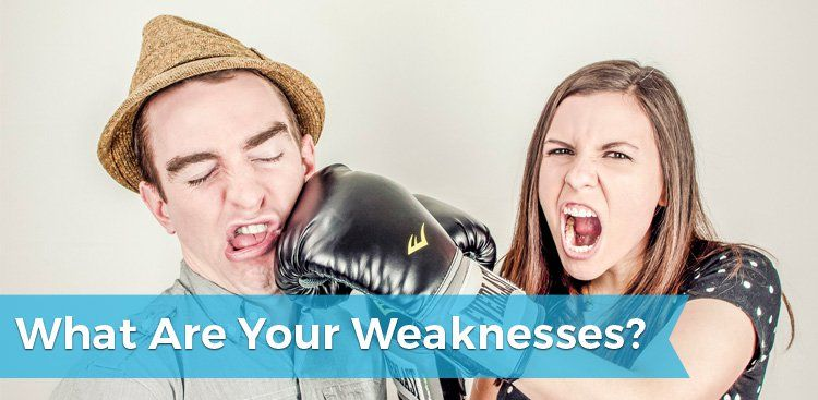 What Are Your Weaknesses - Interview Question