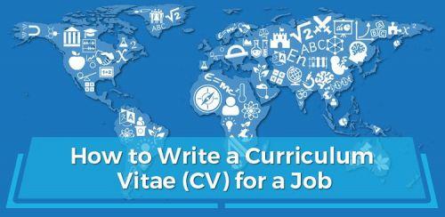 How to Write a Curriculum Vitae (CV) for a Job