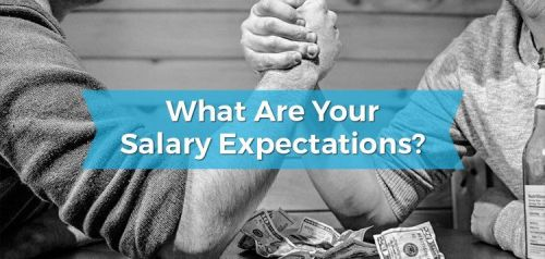 What Are Your Salary Expectations?