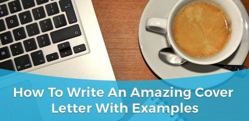 How to write an amazing cover letter